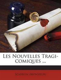 Les Nouvelles Tragi-comiques ...