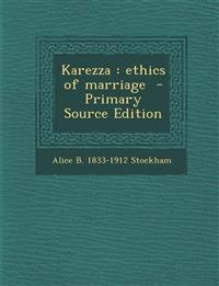 Karezza : ethics of marriage