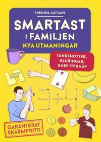Smartast i familjen : nya utmaningar