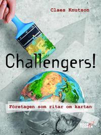 Challengers! Företagen som ritar om kartan - Claes Knutson | Laserbodysculptingpittsburgh.com