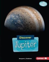 Discover Jupiter