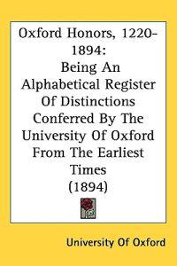Oxford Honors, 1220-1894