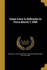 GAME LAWS IN NEBRASKA IN FORCE
