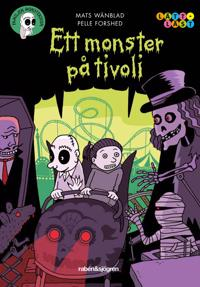 Familjen Monstersson. Ett monster på tivoli