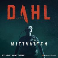 Mittvatten - Arne Dahl - böcker (9789174334104)     Bokhandel