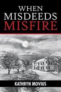 When Misdeeds Misfire