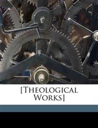 [Theological Works]