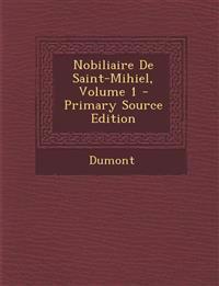 Nobiliaire De Saint-Mihiel, Volume 1