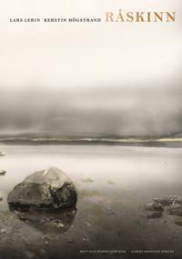 Råskinn : brev och bilder 2006 - 2009