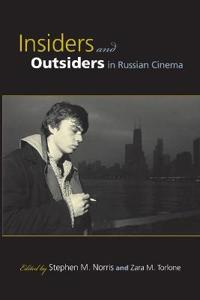 Insiders and Outsiders in Russian Cinema