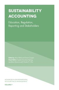 Sustainability Accounting: Education, Regulation, Reporting and Stakeholders