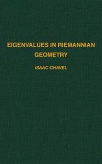 Eigenvalues in Riemannian Geometry
