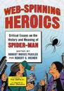 Web-Spinning Heroics