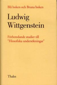 """Blå boken och Bruna boken - Förberedande studier till """"Filosofiska undersök"""
