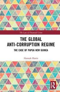 The Global Anti-Corruption Regime: The Case of Papua New Guinea