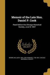 MEMOIR OF THE LATE HON DANIEL