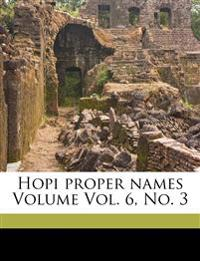 Hopi proper names Volume Vol. 6, No. 3
