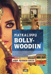 Matkalippu Bollywoodiin