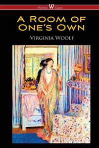 Room of One's Own (Wisehouse Classics Edition)