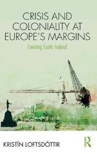 Crisis and Coloniality at Europe's Margins