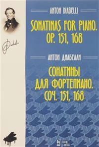 Anton Diabelli. Sonatiny dlja fortepiano. Sochinenija 151, 168