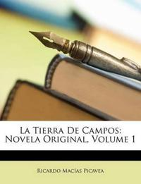 La Tierra De Campos: Novela Original, Volume 1