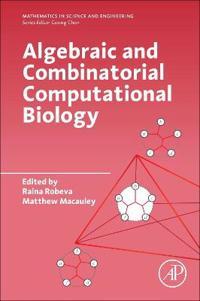 Algebraic and Combinatorial Computational Biology