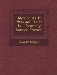 Mexico as It Was and as It Is