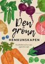 Den gröna hemkunskapen : grundkokbok med över 350 vegetariska recept