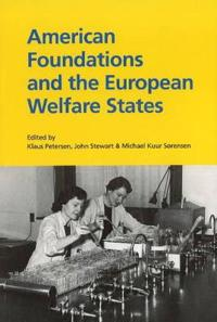 American Foundations and the European Welfare States