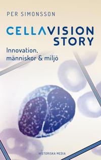 CellaVision Story : innovation, människor & miljö