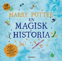 Harry Potter : en magisk historia