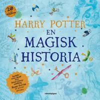 Harry Potter : en magisk historia