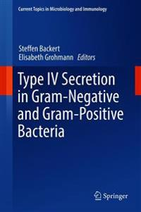 Type IV Secretion in Gram-negative and Gram-positive Bacteria