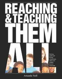 Reaching & Teaching Them All
