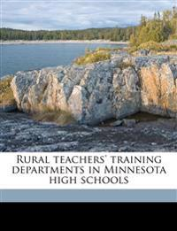 Rural teachers' training departments in Minnesota high schools