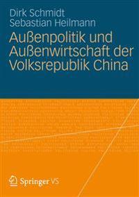 Aussenpolitik Und Aussenwirtschaft Der Volksrepublik China