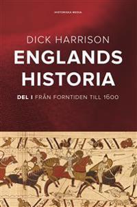 Englands historia Del 1 : Från Forntiden till 1600