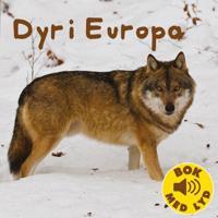 Dyr i Europa - Finn Valgermo - böcker (9788281033511)     Bokhandel