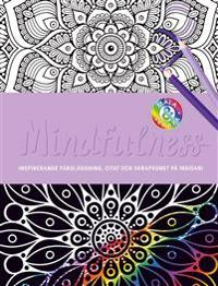 Mindfulness : inspirerande färgläggning, citat och skrapkonst på insidan