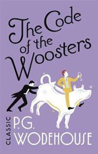 Code of the woosters - (jeeves & wooster)