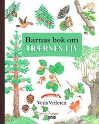 Barnas bok om trærnes liv