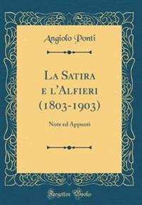 La Satira E L'Alfieri (1803-1903)