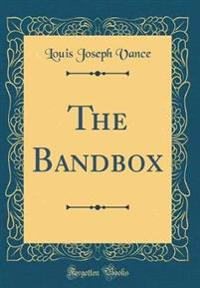 The Bandbox (Classic Reprint)