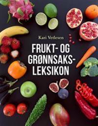 Frukt- og grønnsaksleksikon - Kari Vetlesen pdf epub