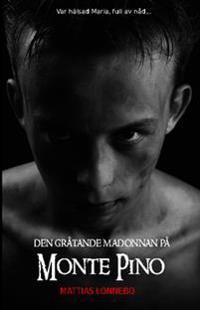 Den gråtande madonnan på Monte Pino