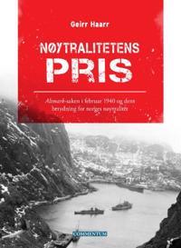 Nøytralitetens pris - Geirr H. Haarr | Inprintwriters.org