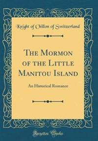 The Mormon of the Little Manitou Island