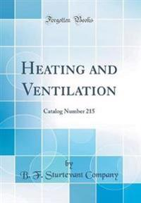 Heating and Ventilation