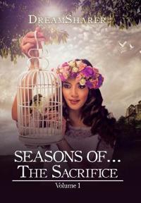 Seasons Of...the Sacrifice